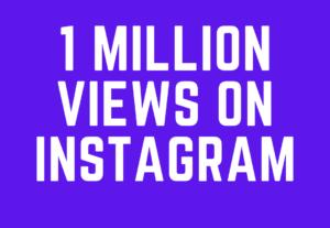 15056Get 1 Million Views  On Instagram Reel