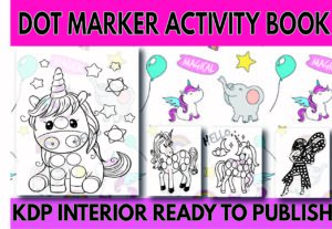 15224I will design a dot marker coloring activity book+cover