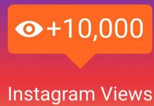16947زيادة المشاهدات لفيديو الخاص بك على الانستقرام عشرة آلاف مشاهدة